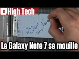 Galaxy Note 7 : on a testé le stylet sous l'eau !
