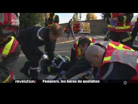 Révélations :  Pompiers, les héros du quotidien -  Replay