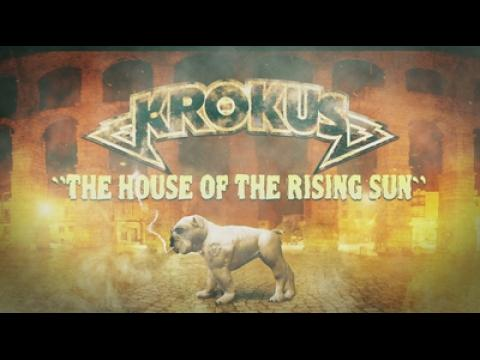 Krokus - The House of the Rising Sun