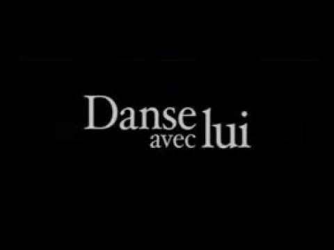 Danse avec lui - Bande annonce VF