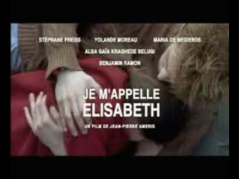 Je m'appelle Elisabeth - Bande annonce VF