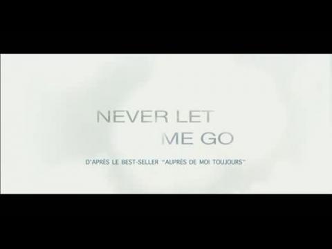 Never Let Me Go - Bande-annonce VF
