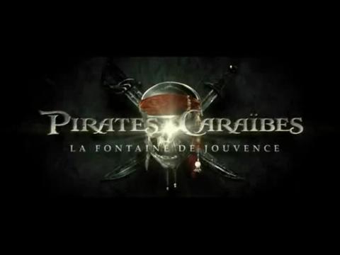 Pirates des Caraïbes : la fontaine de jouvence - Bande-annonce VF