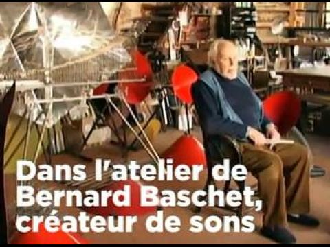 Bernard Baschet : dans l'atelier d'un créateur de sons