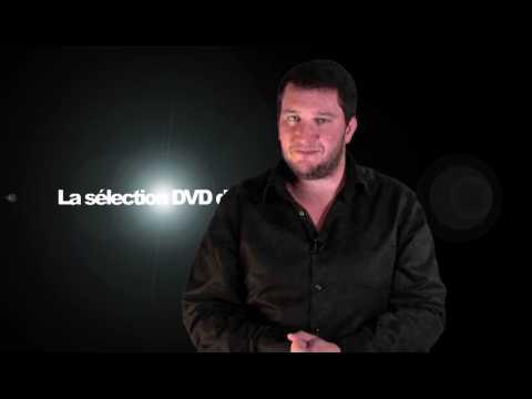 La sélection DVD de la rédaction - Emission 111