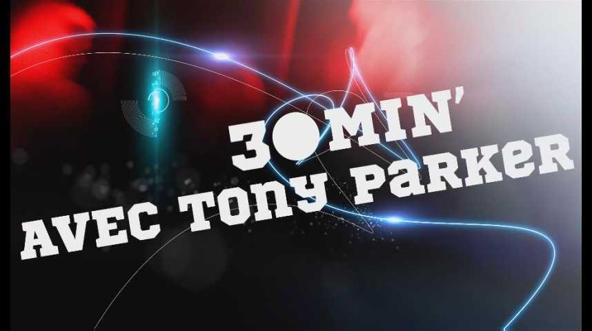 Émission spéciale - Tony Parker