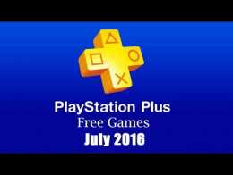 Playstation Plus Free July 2016
