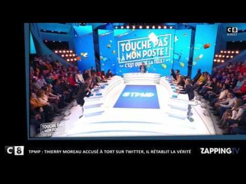 TPMP : Thierry Moreau accusé à tort sur Twitter, il rétablit la vérité