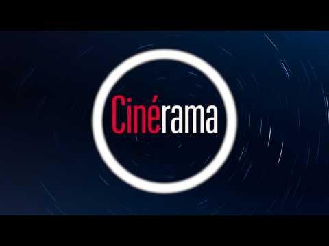 Cinérama, notre nouvelle émission cinéma