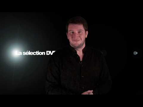 La sélection DVD de la rédaction - Emission 115