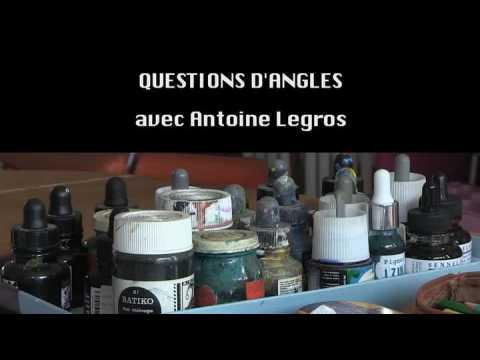 Questions d'angles avec Antoine Legros