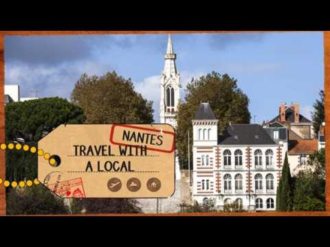 Travel with a local: Nantes