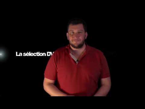 La sélection DVD de la rédaction - Emission 108