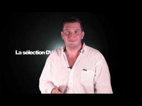 La sélection DVD de la rédaction - Emission 120