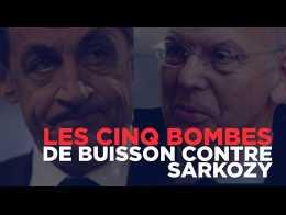 Les 5 bombes de Patrick Buisson sur Nicolas Sarkozy