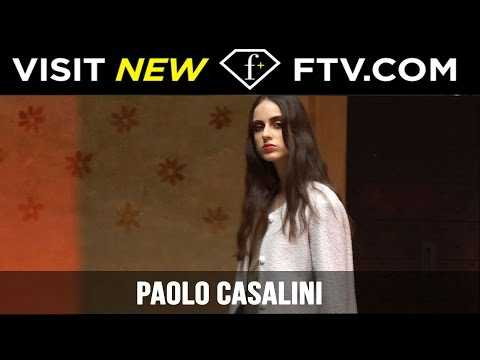 Paolo Casalini Fall/Winter 2017 Collection Exclusive | FTV.com