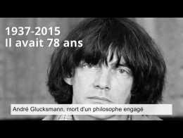 André Glucksmann, mort d'un philosophe engagé