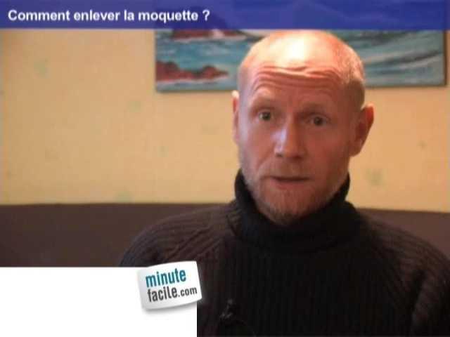 comment enlever de la moquette ? - minutefacile.com - Comment Decoller De La Moquette