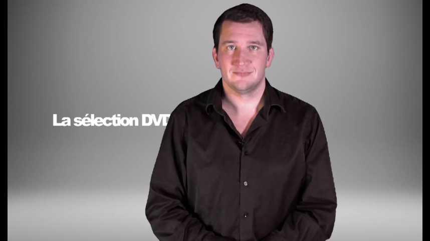 La sélection DVD de la rédaction - Émission 136