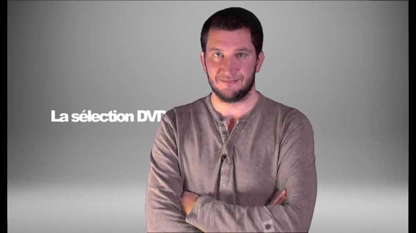 La sélection DVD de la rédaction - Émission 166
