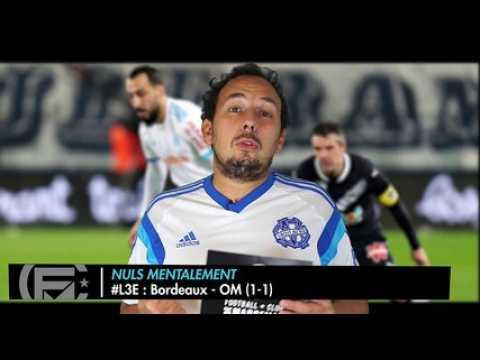 Bordeaux - OM (1-1) : Les 3 Enseignements du Match