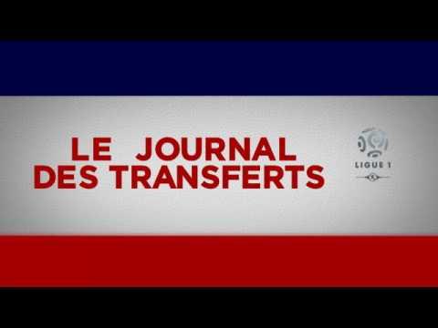 Le Journal des transferts du 24 juin