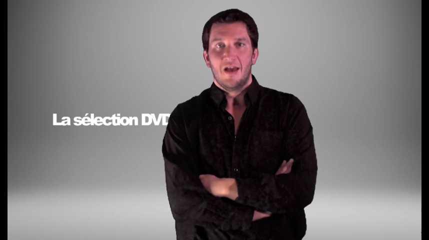 La sélection DVD de la rédaction - Émission 170