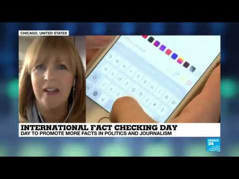 """International Fact-chacking day - """"things have changed a bit for the past 4 or 5 years"""""""