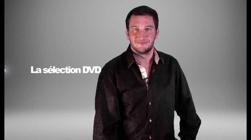 La sélection DVD de la rédaction - Émission 163