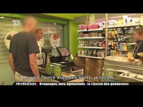 Révélations : Détectives : Braquage, vol, agression la riposte des gendarmes