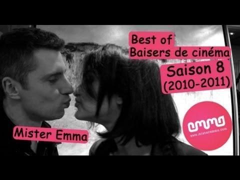 Best of des baisers de cinéma de la saison 8 (2010-2011) de Mister Emma