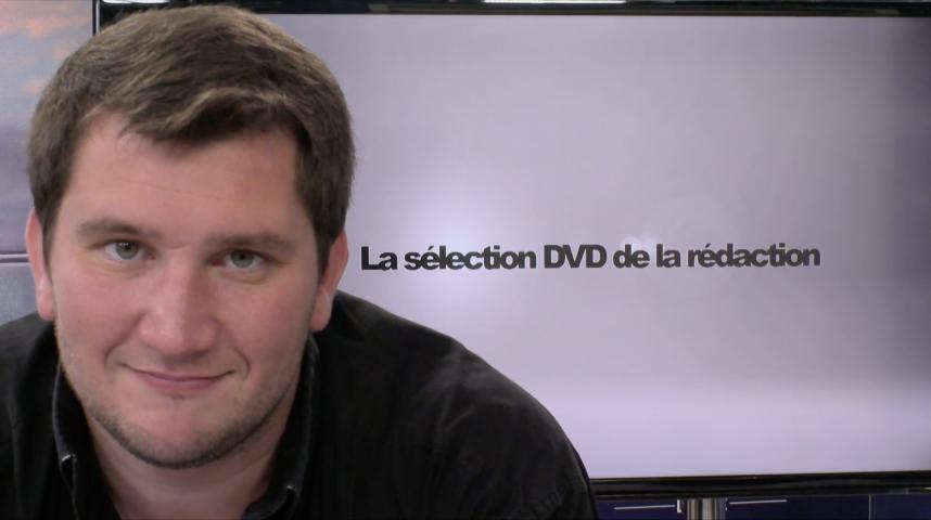 La sélection DVD de la rédaction émission 18