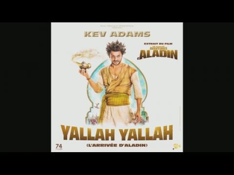 Kev Adams - Yallah Yallah (l'arrivée d'Aladin) (Audio)