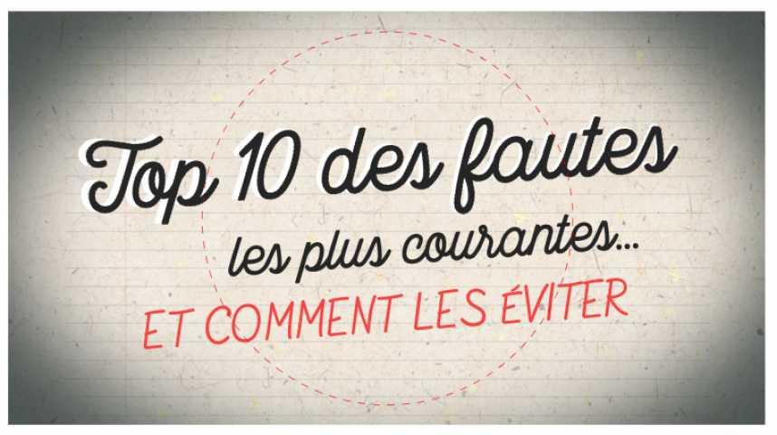 Video Top 10 Des Fautes Les Plus Courantes Et Comment Les