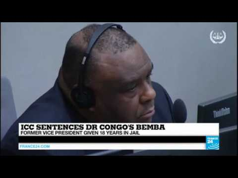 Justice: ICC sentences DR Congo's Bemba to 18 years in jail for war crimes