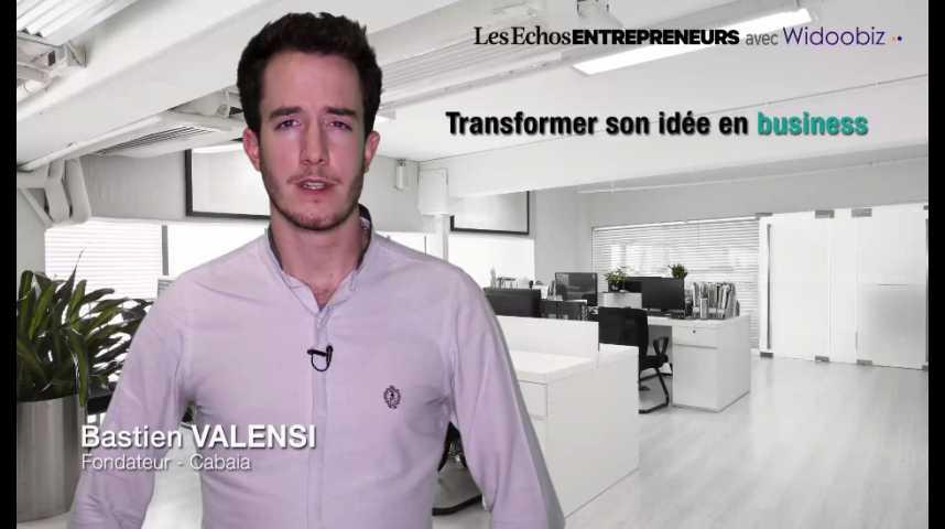 Illustration pour la vidéo Passer de l'idée à la start-up, par Bastien Valensi de Cabaïa