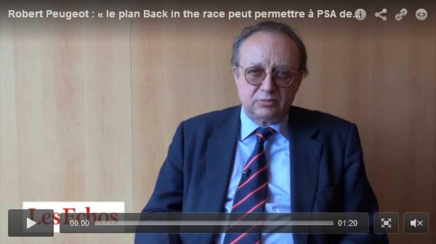 Illustration pour la vidéo Robert Peugeot : « le plan Back in the race peut permettre à PSA de rebondir »