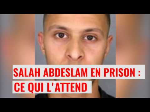 Salah Abdeslam en prison : les conditions de sa détention