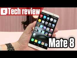 Huawei Mate 8 video review : the best 6 inch phone