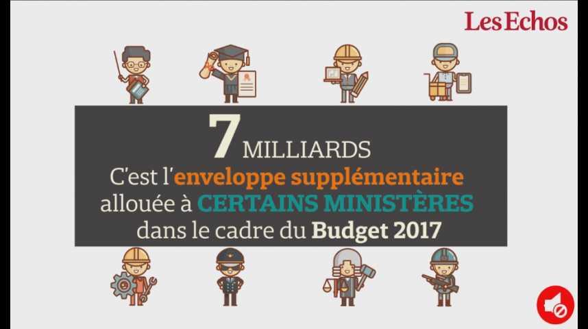 Illustration pour la vidéo 7 milliards : c'est l'enveloppe supplémentaire allouée à certains ministères dans le Budget 2017