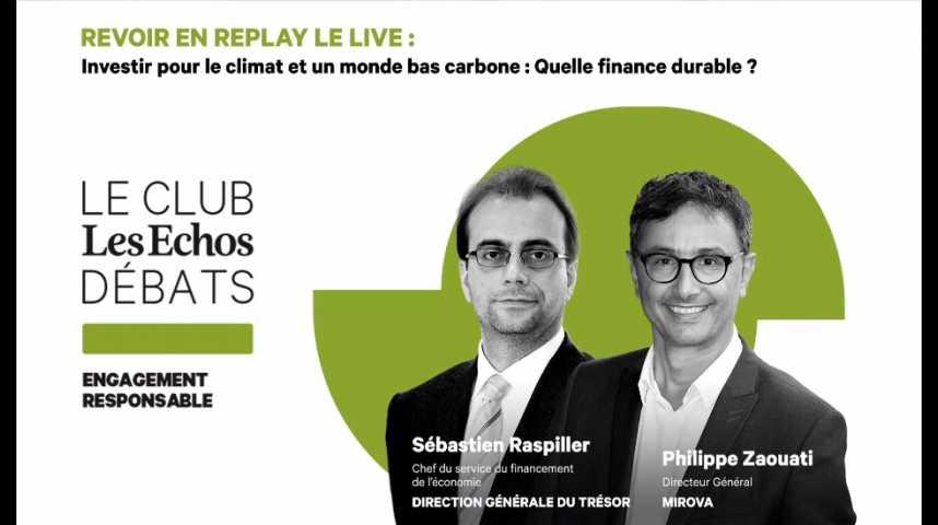 Illustration pour la vidéo Investir pour le climat et un monde bas carbone : quelle finance durable ?
