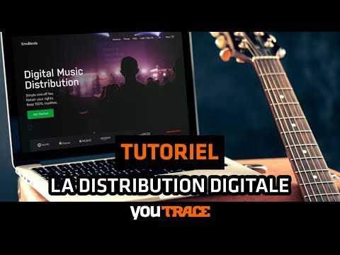 La distribution digitale - YouTrace Tutoriel