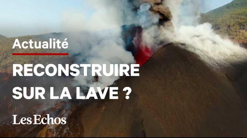 Illustration pour la vidéo Volcan aux Canaries : La Palma prépare déjà la reconstruction
