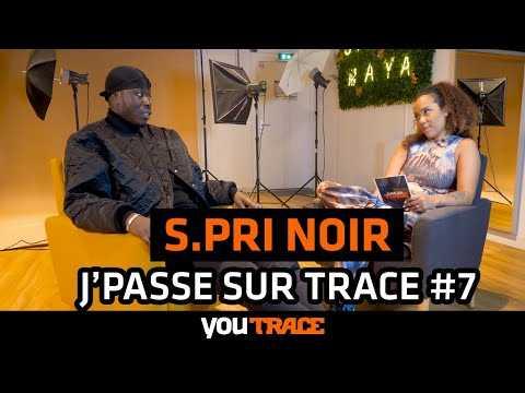 J'Passe Sur Trace #7 - Le rap et la mode, le monde de S.PRI NOIR