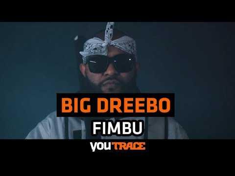 Big Dreebo  - Fimbu