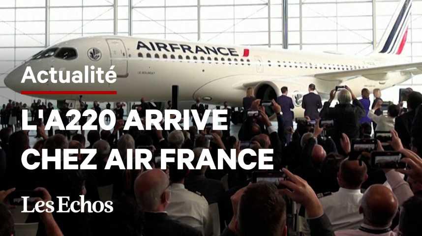 Illustration pour la vidéo L'Airbus A220 arrive chez Air France