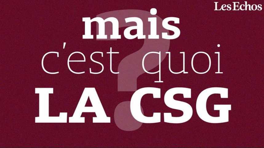 Illustration pour la vidéo La CSG va augmenter, ok (mais au fait, c'est quoi, la CSG ?)