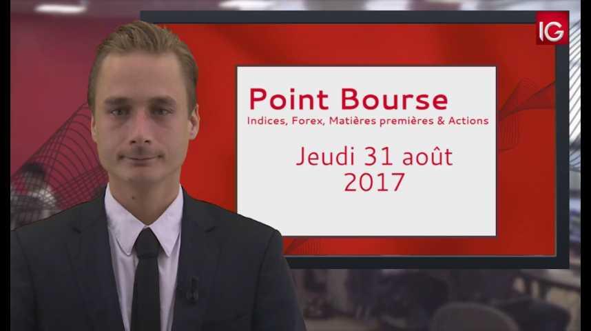 Illustration pour la vidéo Point Bourse IG du 31 08 2017