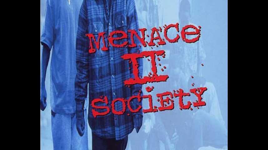 Menace II Society - Bande annonce 2 - VF - (1993)