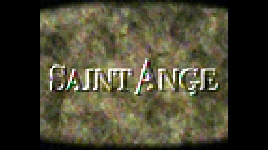 Saint Ange - Teaser 1 - VF - (2003)